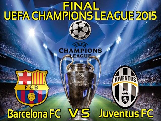 Final Piala Liga Champions 2015   FC Barcelona VS Juventus FC