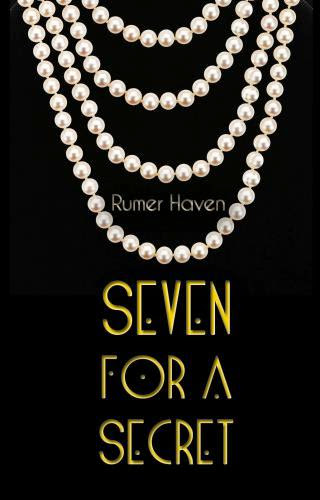 Cover Reveal Seven For A Secret By Rumer Haven