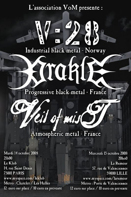 V:28 / Orakle / Veil of Mist @ Le Klub, Paris 14/10/2008
