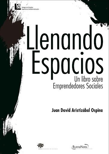 Llenando Espacios, un libro sobre Emprendedores Sociales