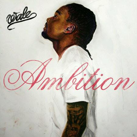 Wale – Ambition (2011)
