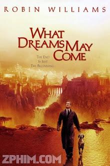 Giấc Mơ Thành Hiện Thực - What Dreams May Come (1998) Poster