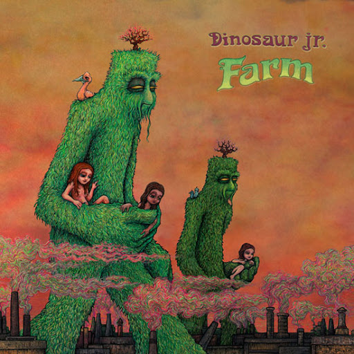 Farm, Dinosaur Jr