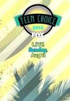 The Teen Choice Awards - Lễ Trao Giải Ngôi Sao Của Giới Trẻ