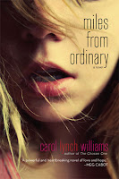 Miles From Ordinary by Carol Lynch Williams Giveaway!