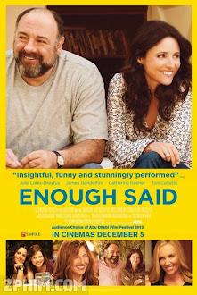 Không Nói Nên Lời - Enough Said (2013) Poster
