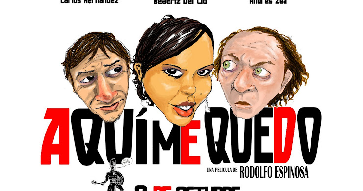 """Ciclo de cine: Director Guatemala: """"Aquí me quedo"""" de Rodolfo Espinoza"""