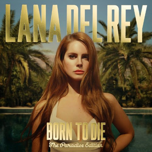 Lana Del Rey – Born To Die - The Paradise Edition [Album] (iTunes) (2012)
