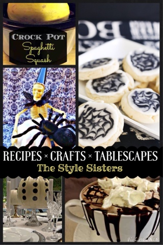 Recipes, crafts, tablescapes, The Style Sisters