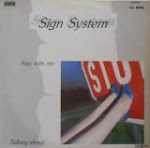 Sign System - Stay with Me
