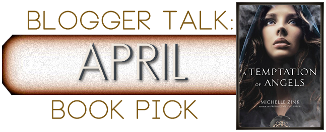 Blogger Talk: Novel Exposed: Discussion Post & Giveaway for A Temptation of Angels