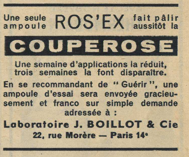 Publicité vintage : ROS'EX fait pâlir la couperose. - Pour vous Madame, pour vous Monsieur, des publicités, illustrations et rédactionnels choisis avec amour dans des publications des années 50, 60 et 70. Popcards Factory vous offre des divertissements de qualité. Vous pouvez également nous retrouver sur www.popcards.fr et www.filmfix.fr   - For you Madame, for you Sir, advertising, illustrations and editorials lovingly selected in publications from the fourties, the sixties and the seventies. Popcards Factory offers quality entertainment. You may also find us on www.popcards.fr and www.filmfix.fr