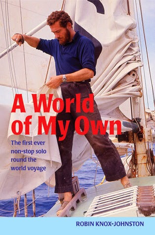 A World Of My Own Robin Knox-Johnston