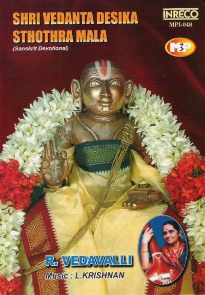 Shri Vedanta Desika Sthothra Mala By Vedavalli Devotional Album MP3 Songs