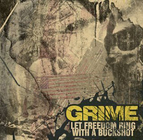 Grime - Let Freedom Ring With A Buckshot