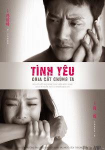 Tình Yêu Chia Cắt Chúng Ta - Love Will Tear Us Apart poster