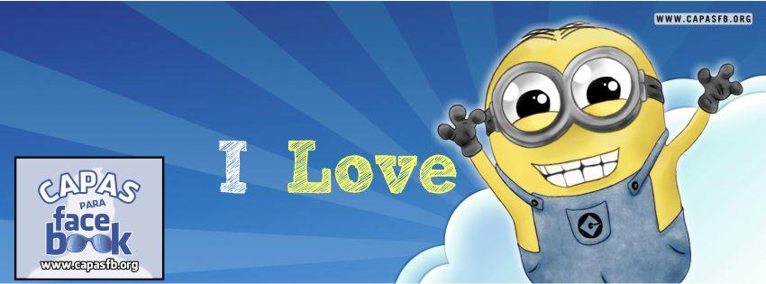 Capas para Facebook I Love Minions