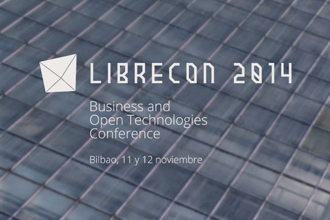 LibreCon 2014, importante evento sobre tecnologías Open Source que se celebra en Bilbao