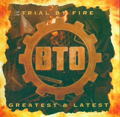 Bachman-Turner Overdrive - 1996 - Trial By Fire: Greatest & Latest