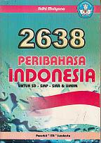 2638 Beribahasa Indonesia untuk SD-SMP-SMA & UMUM