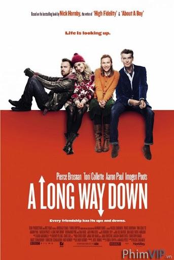 Còn Lâu Mới Chết - A Long Way Down poster