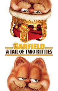 Garfield: Hai Chú Mèo Siêu Quậy - Garfield: A Tail Of Two Kitties poster