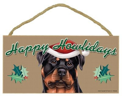 Happy Howlidays Wooden Sign - Rottweiler