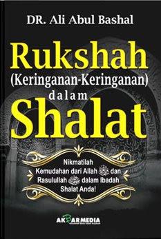 Rukshah (Keringanan-Keringanan) dalam Shalat | RBI