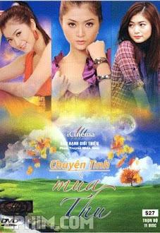 Chuyện Tình Mùa Thu - Trọn Bộ (2010) Poster