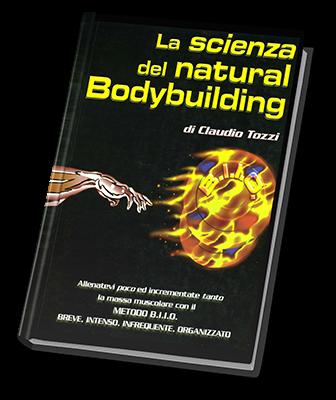 Claudio Tozzi La scienza del natural bodybuilding