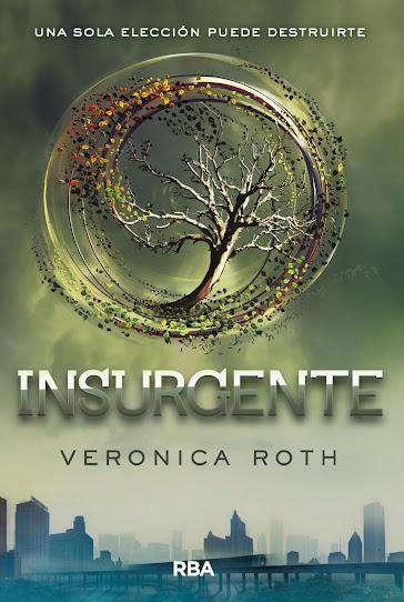 Insurgente Veronica Roth trilogía Divergente reseña opinión