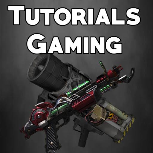 Tutorials /Gaming