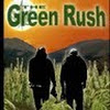Greenrush Movie
