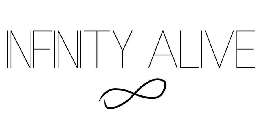 Infinity-Alive