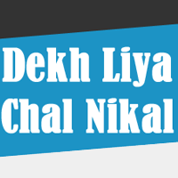 Dekh-Liya-Chal-Nikal