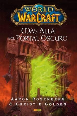 World of Warcraft: Más allá del Portal Oscuro