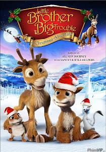 Hai Chú Hưu Con: Giáng Sinh Phiêu Lưu Ký - Little Brother, Big Trouble: A Christmas Adventure poster