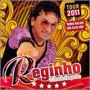 g124ad Download   Reginho e Banda Surpresa   Tour 2011