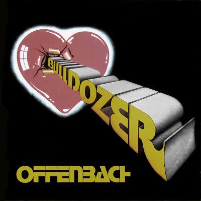 Offenbach ~ 1973 ~ Bulldozer