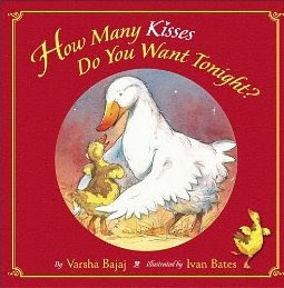 15 Board Books for Young Toddlers: How Many Kisses Do You Want Tonight?