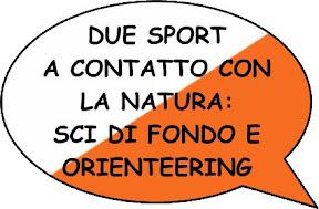 Due sport a contatto con la natura: sci di fondo e orienteering