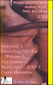 Cherish Desire: Very Dirty Stories #39, Intensity 1, Danielle, Rounding Out the Future 2, Andrea, Toy Showers, Angel, Mornings in Grey 3, Grey, Quiet Moments, Jenny, Max, erotica