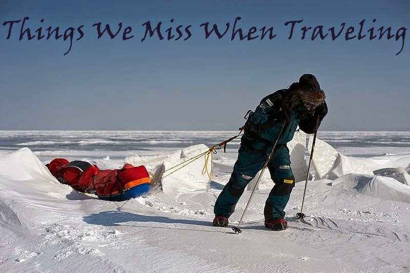Things we miss when traveling