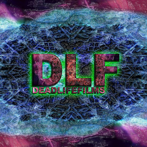Who is DeadLife Films?