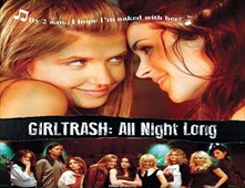 فيلم Girltrash: All Night Long