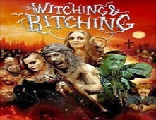 فيلم Witching and Bitching