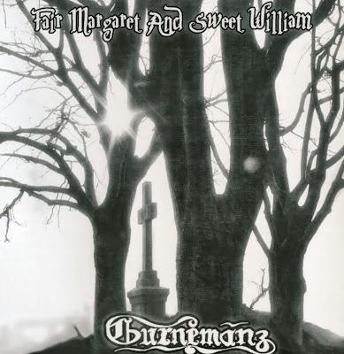 Gurnemanz ~ 1972 ~ Fair Margaret And Sweet William
