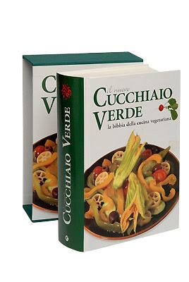 Manuale - Il cucchiaio verde. La bibbia della cucina vegetariana | Ita