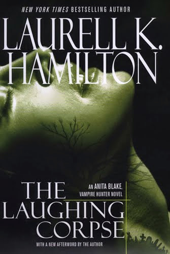 The Laughing Corpse (Anita Blake, Vampire Hunter #2), By Laurell K. Hamilton