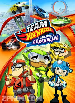 Đội Đua Bất Bại - Team Hot Wheels: The Origin of Awesome! (2014) Poster